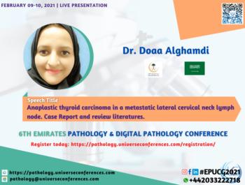 Dr. Doaa Alghamdi_6thEmirates Pathology & Digital Pathology Conference