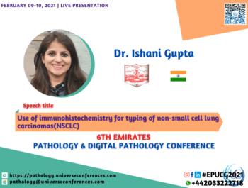 Dr. Ishani Gupta_6thEmirates Pathology & Digital Pathology Conference