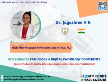 Dr. Jayashree H K_6thEmirates Pathology & Digital Pathology Conference