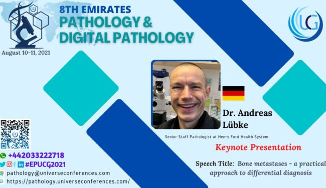 Dr. Andreas Lübke_Keynote Presentation at the 8th Emirates Pathology & Digital Pathology, August 10-11, 2021