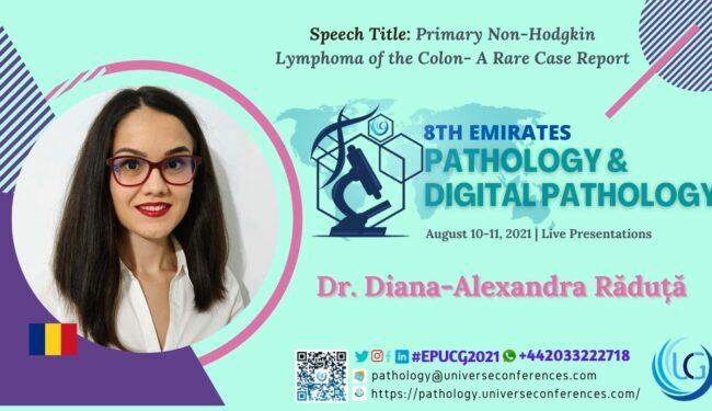 Dr. Diana Alexandra Raduta_Presentation at the 8th Emirates Pathology & Digital Pathology, August 10-11, 2021