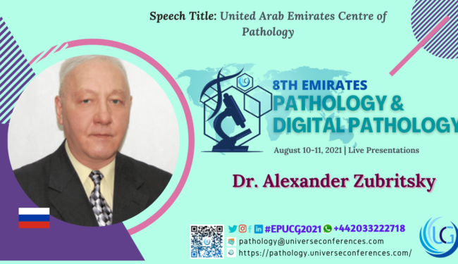 Dr. Alexander Zubritsky_8th Emirates Pathology & Digital Pathology