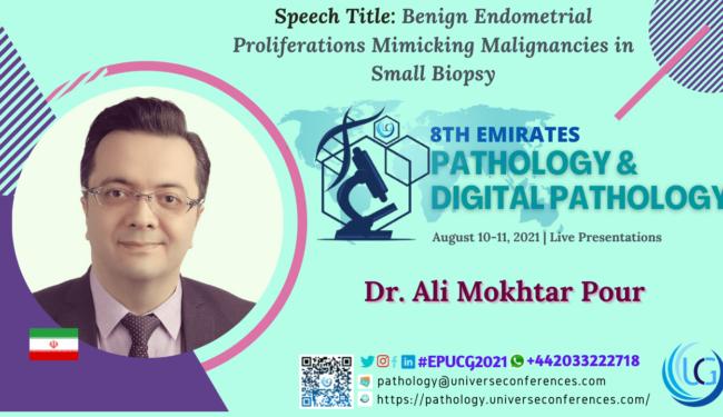 Dr. Ali Mokhtar Pour_8th Emirates Pathology & Digital Pathology Conference, August 10-11, 2021