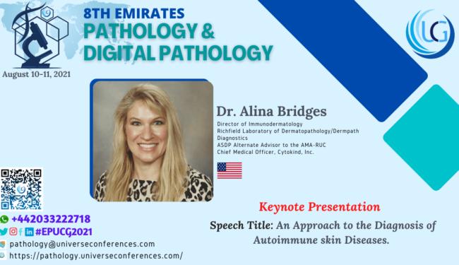 Dr. Alina Bridges_Keynote Presentation at the 8th Emirates Pathology & Digital Pathology, August 10-11, 2021
