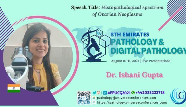 Dr. Ishani Gupta_8th Emirates Pathology & Digital Pathology