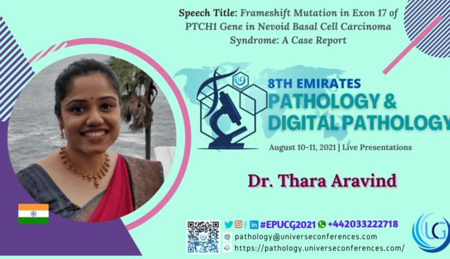 Dr. Thara Aravind_Presentation at the 8th Emirates Pathology & Digital Pathology, August 10-11, 2021